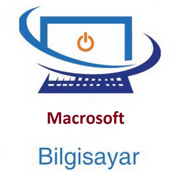 Macrosoft Bilgisayar